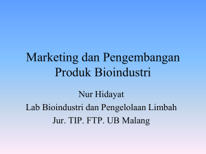 Marketing dan Pengembangan Produk Bioindustri