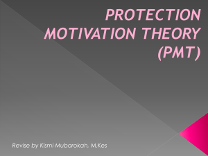 BASIC OF PROTECTION MOTIVATION THEORY