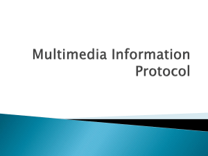 Multimedia Information Protocol