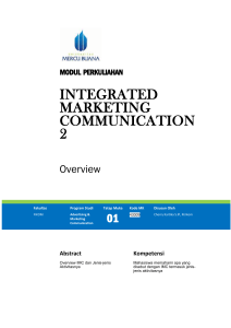 Namun dalam konteks Integrated Marketing Communication (IMC)