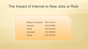 The Impact of Internet to New Jobs or Role