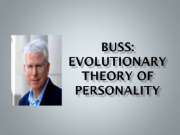Buss: Evolutionary Theory of Personality