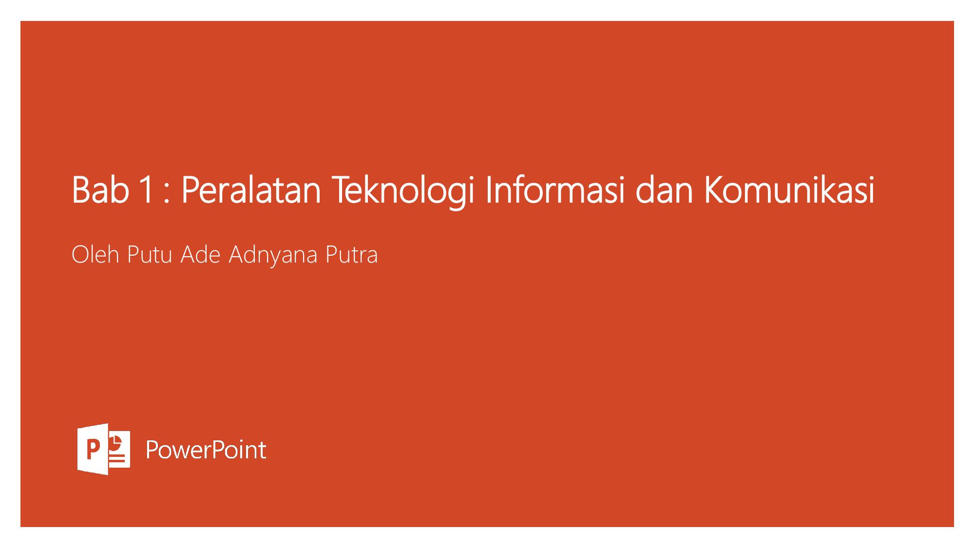Bab 1 Peralatan Teknologi Informasi Dan Komunikasi