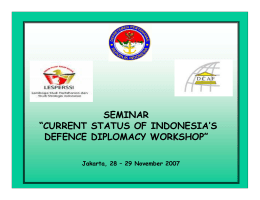 "seminar ""current status of indonesia`s defence diplomacy"