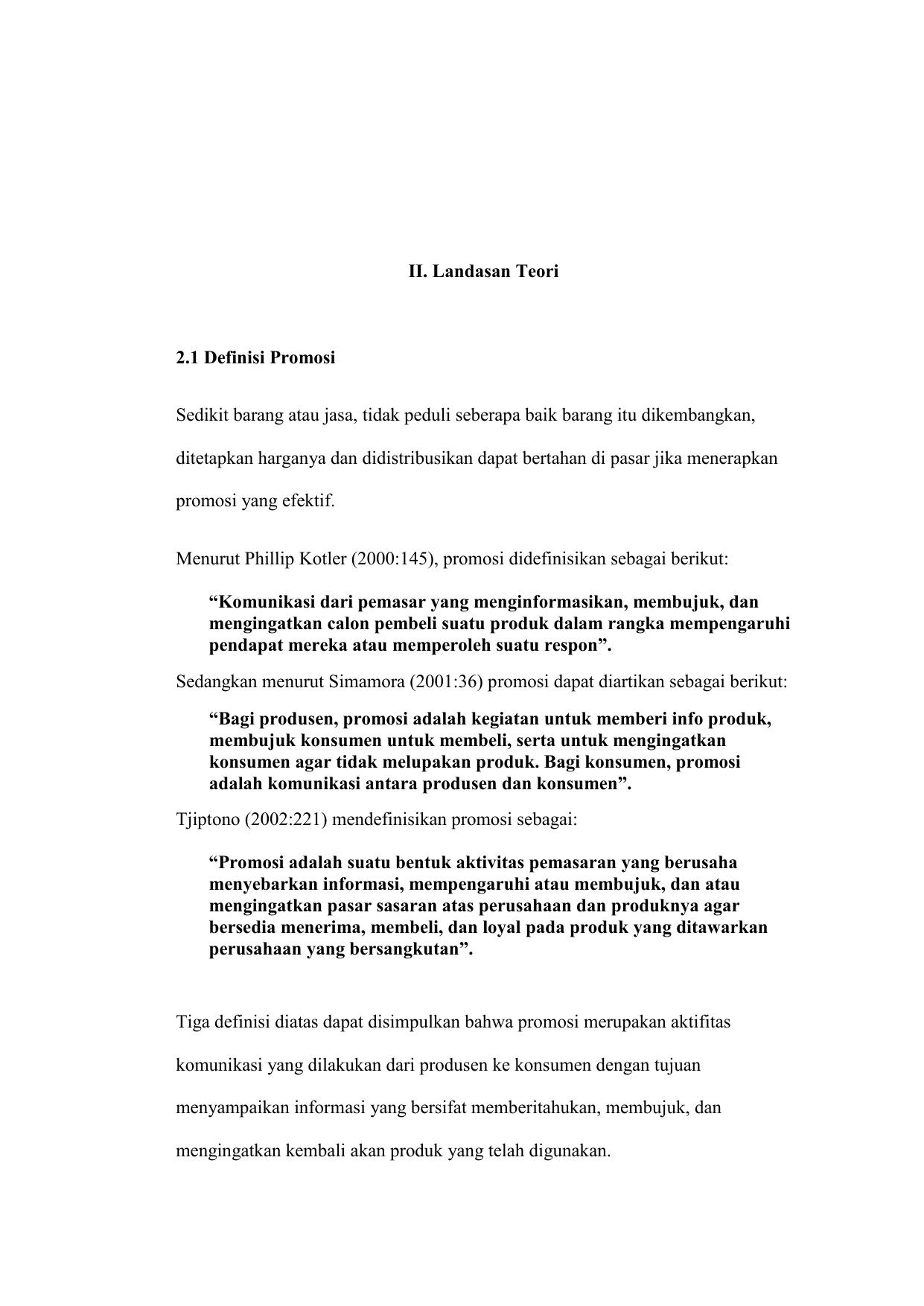 Ii Landasan Teori 2 1 Definisi Promosi Sedikit Barang Atau Jasa