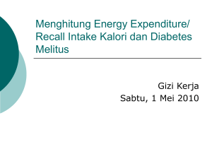 Menghitung Energy Expenditure/ Recall Intake