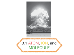 3.1 ATOM,ION, and MOLECULE ok