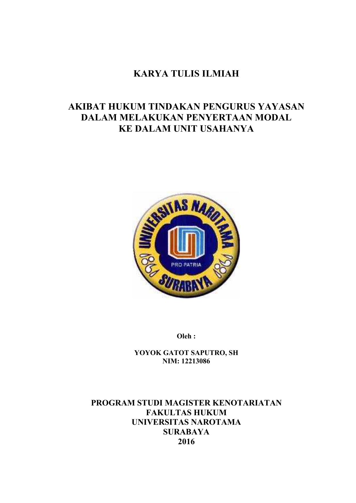 Karya Tulis Ilmiah Akibat Hukum Tindakan Pengurus Yayasan Dalam