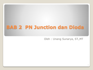 BAB 2 PN Junction dan Dioda