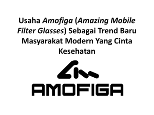 usaha Amofiga (Amazing Mobile Filter Glasses