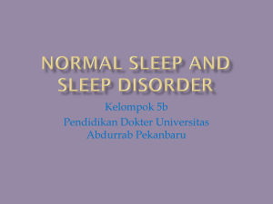 NORMAL SLEEP AND SLEEP DISORDER