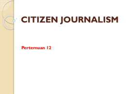 Pertemuan 14 - Citizen Journalism