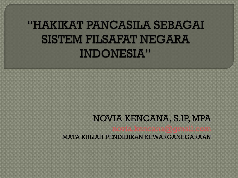 Pancasila Sebagai Sistem Filsafat Dan Ideologi Negara Indonesia