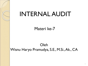 Ciri khas internal audit