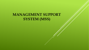 MANAGEMENT SUPPORT SYSTEM (MSS) Pengambilan