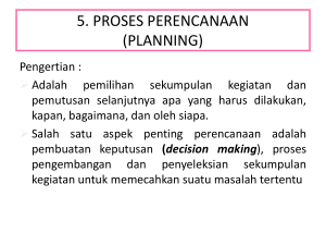 5. PROSES PERENCANAAN (PLANNING)