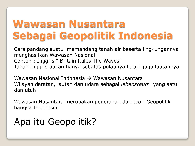 Wawasan Nusantara Sebagai Geopolitik Indonesia