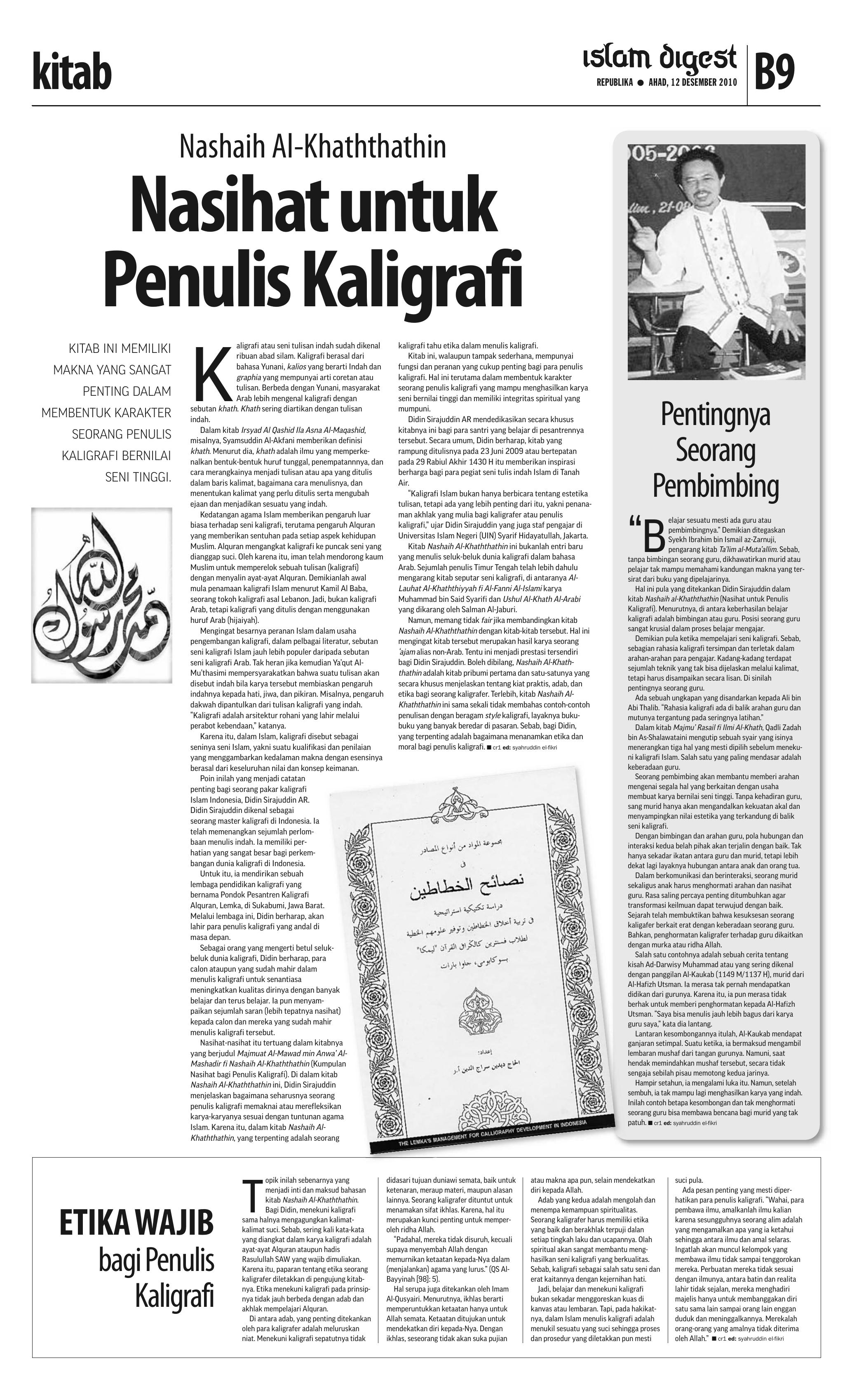 kitab REPUBLIKA â—‹ AHAD 12 DESEMBER 2010 B9 Nashaih Al Khaththathin Nasihat untuk Penulis Kaligrafi KITAB INI MEMILIKI MAKNA YANG SANGAT PENTING DALAM