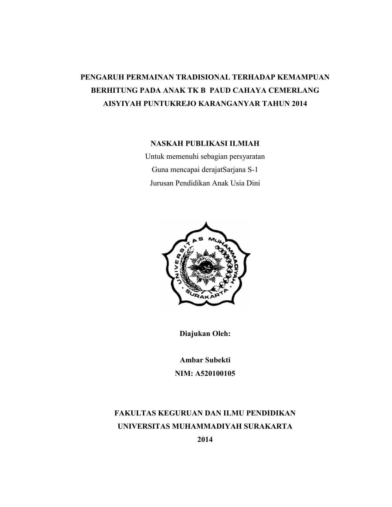 PENGARUH PERMAINAN TRADISIONAL TERHADAP KEMAMPUAN BERHITUNG PADA ANAK TK B PAUD CAHAYA CEMERLANG AISYIYAH PUNTUKREJO KARANGANYAR TAHUN 2014 NASKAH PUBLIKASI