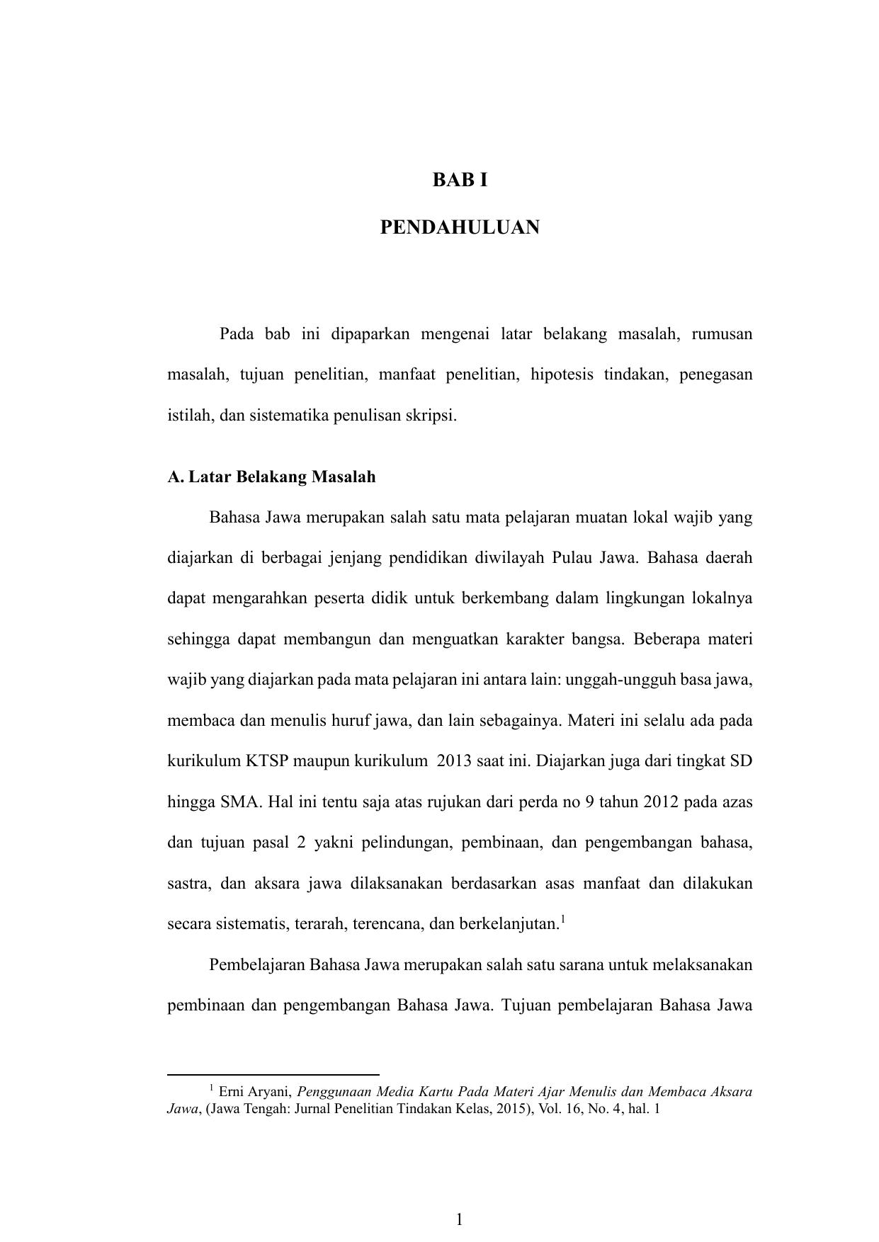 tujuan penelitian manfaat penelitian hipotesis tindakan penegasan istilah dan sistematika penulisan skripsi A Latar Belakang Masalah Bahasa Jawa