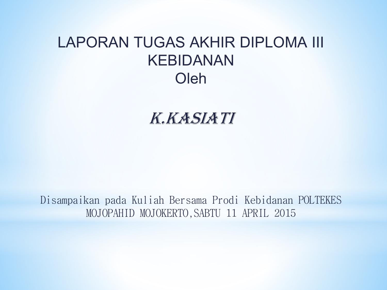 Laporan Tugas Akhir Diploma Iii Kebidanan