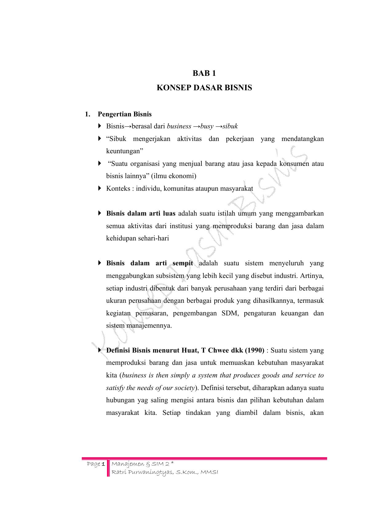 Pengertian Bisnis – Bentuk, Pengelompokan, Karakteristik, Jenis, Tujuan, Para Ahli