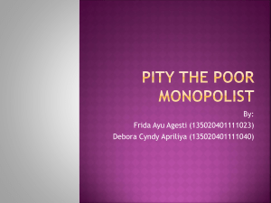 Pity the Poor Monopolist (Indonesia)