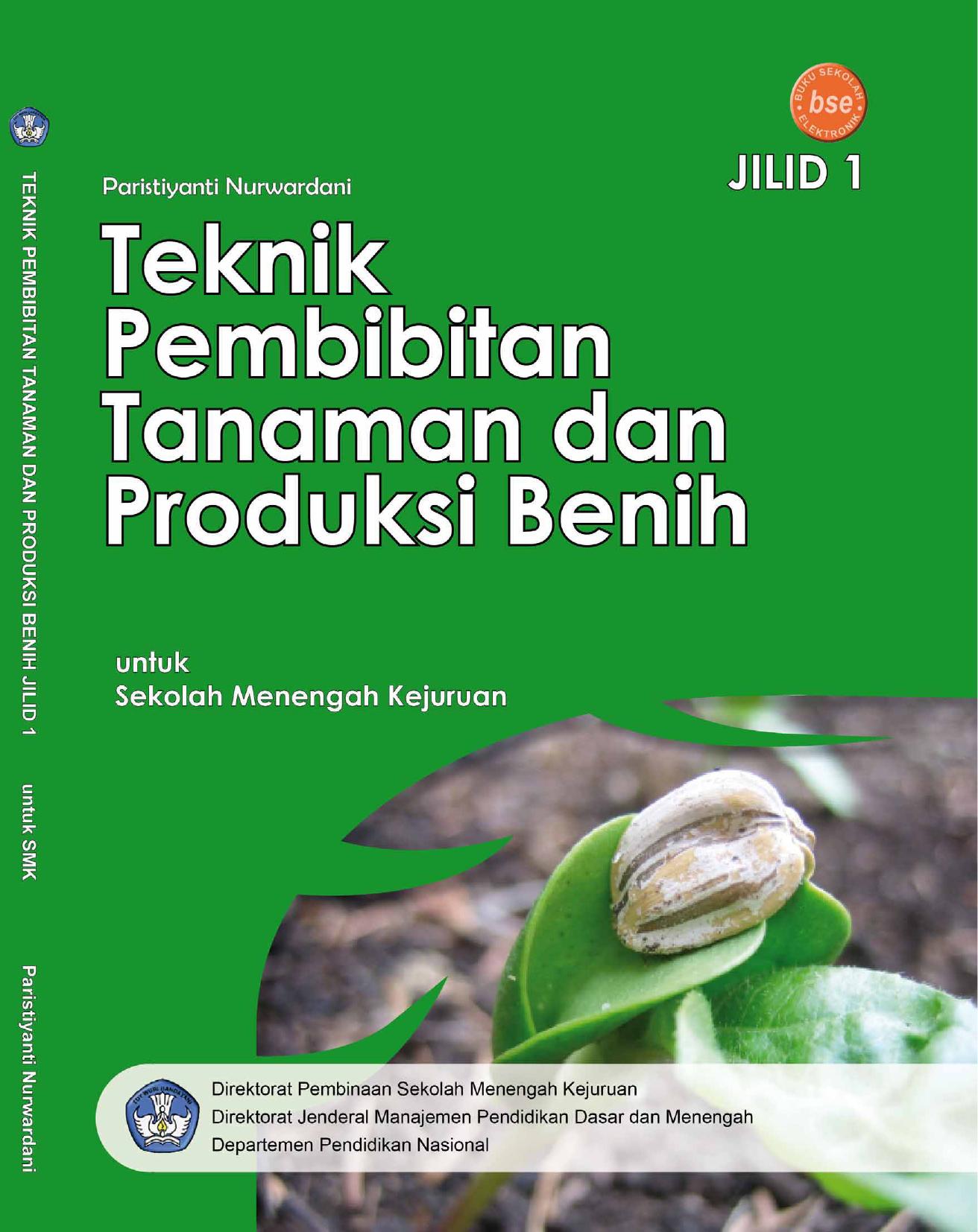 Teknik Pembibitan Tanaman Dan Produksi