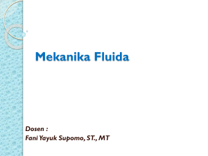 Mekanika Fluida - Official Site of FANI YAYUK SUPOMO, ST., MT