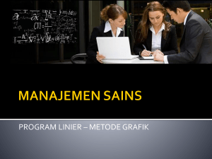 PROGRAM LINIER – METODE GRAFIK