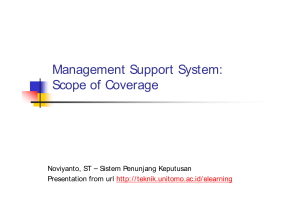 Management Support System: Scope of Coverage