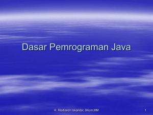 Dasar Pemrograman Java - Official Site of RISDIANDRI ISKANDAR