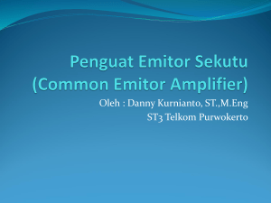 Penguat Emitor Ditanahkan (Common Emitor