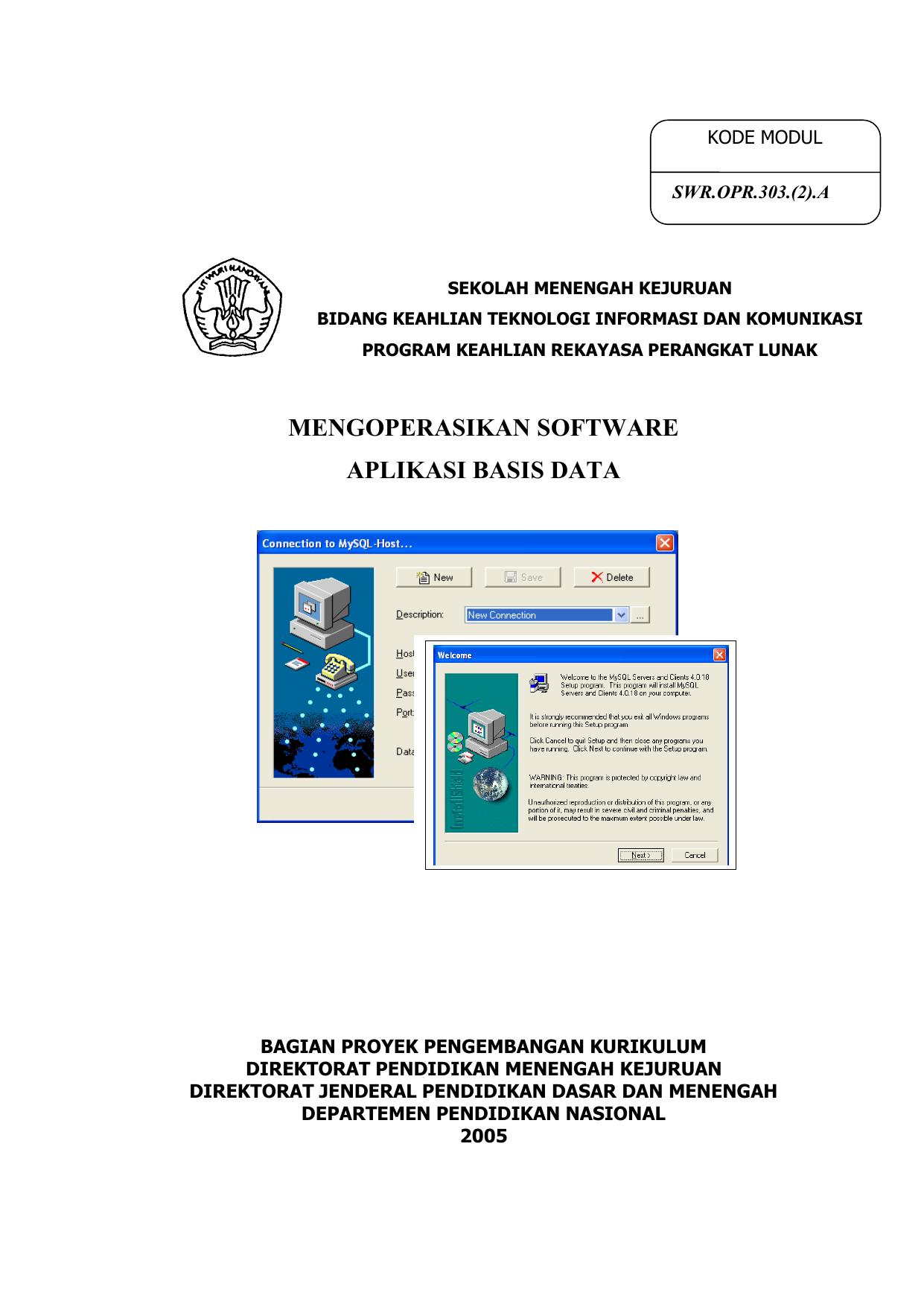 Mengoperasikan Aplikasi Software Basis Data