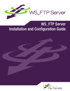 WS_FTP Server Installation and Configuration Guide