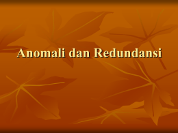 Anomali dan Redundansi