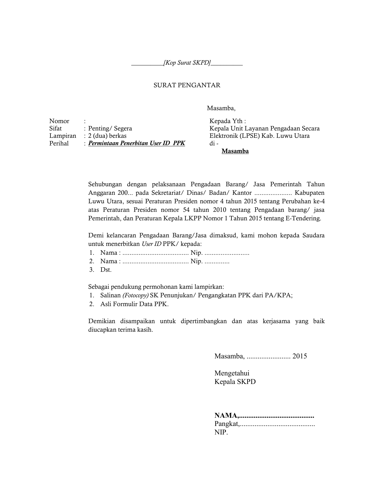 Format Surat Permohonan User Id Ppk Panitia Dan Pejabat