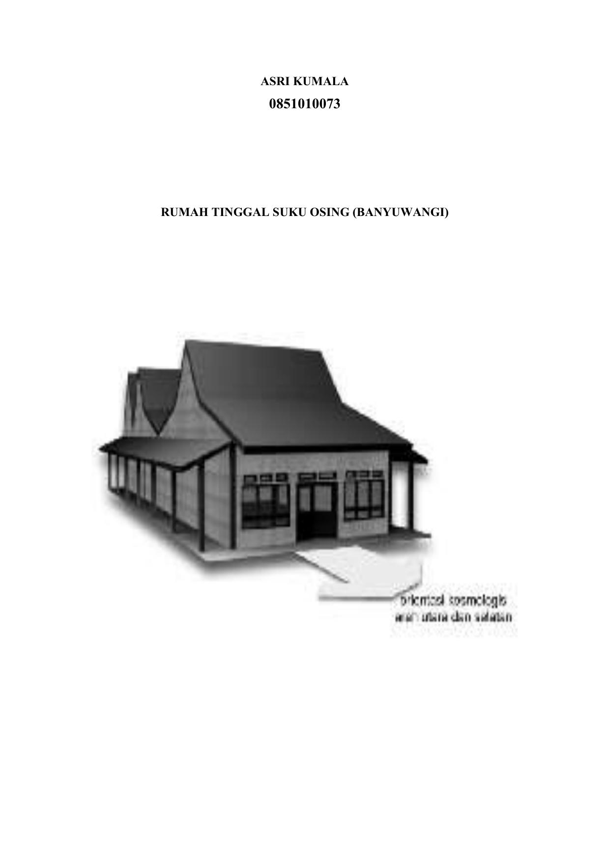 Asri Kumala 0851010073 Rumah Tinggal Suku Osing