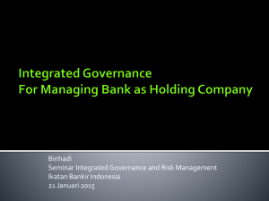 Integrated Governance For Managing Bank as Holding