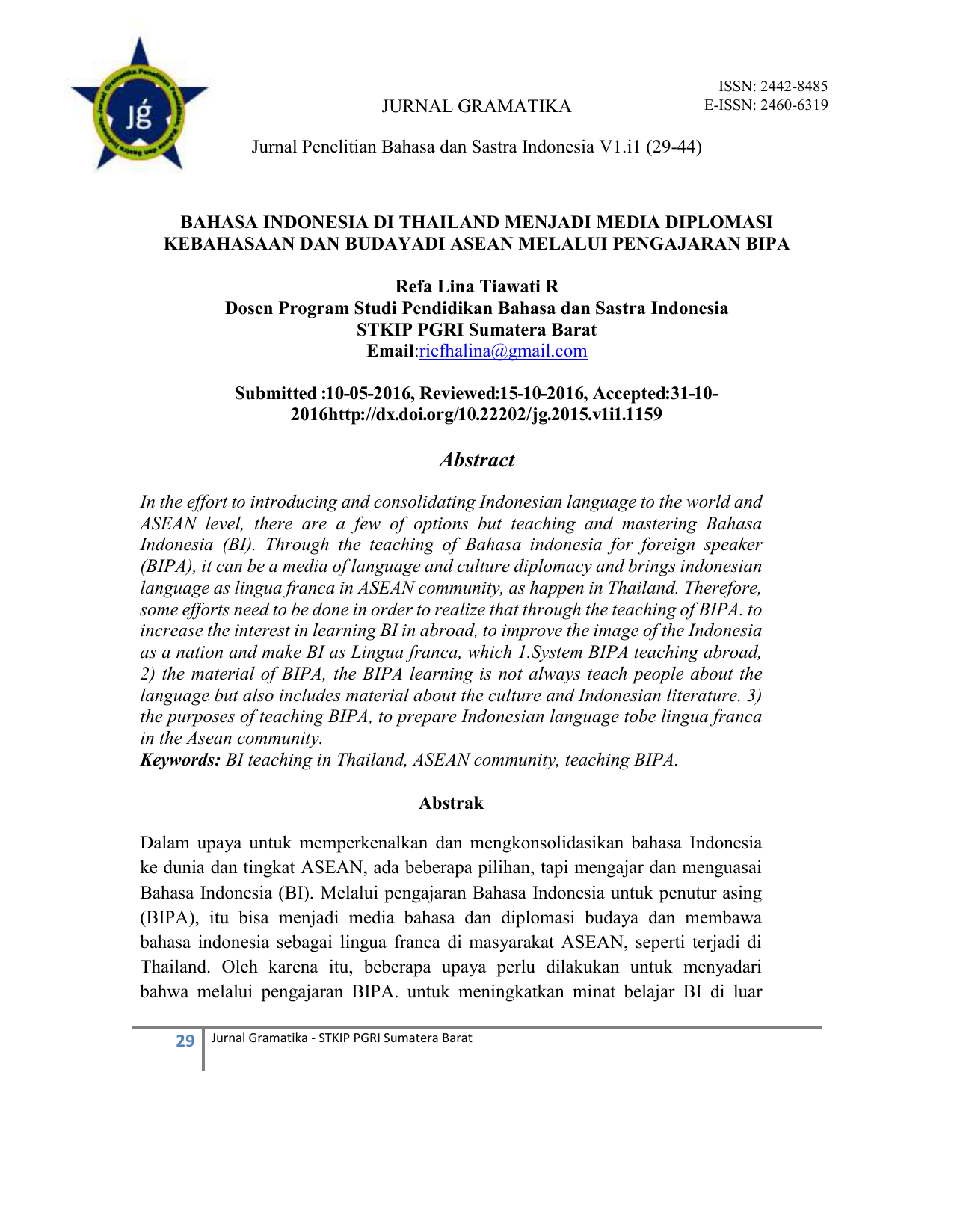 JURNAL GRAMATIKA ISSN 2442 8485 E ISSN 2460 6319 Jurnal Penelitian Bahasa dan Sastra Indonesia V1 i1 29 44 BAHASA INDONESIA DI THAILAND MENJADI MEDIA