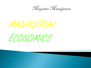 EKONOMI MANAJERIAL (MANAGERIAL ECONOMIC)