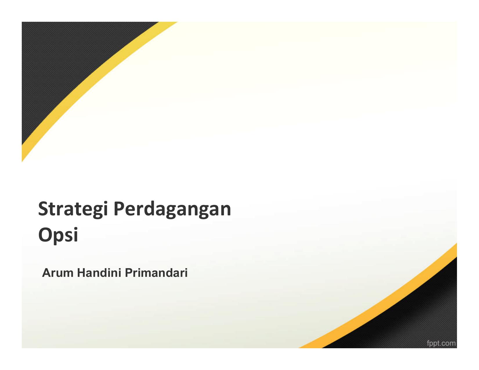 Bab 4 Minggu ke 7 Strategi Perdagangan Opsi - PDF Free Download