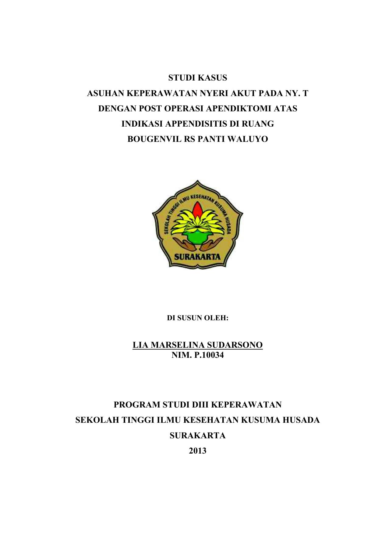 Studi Kasus Asuhan Keperawatan Nyeri Akut Pada Ny T Dengan Post