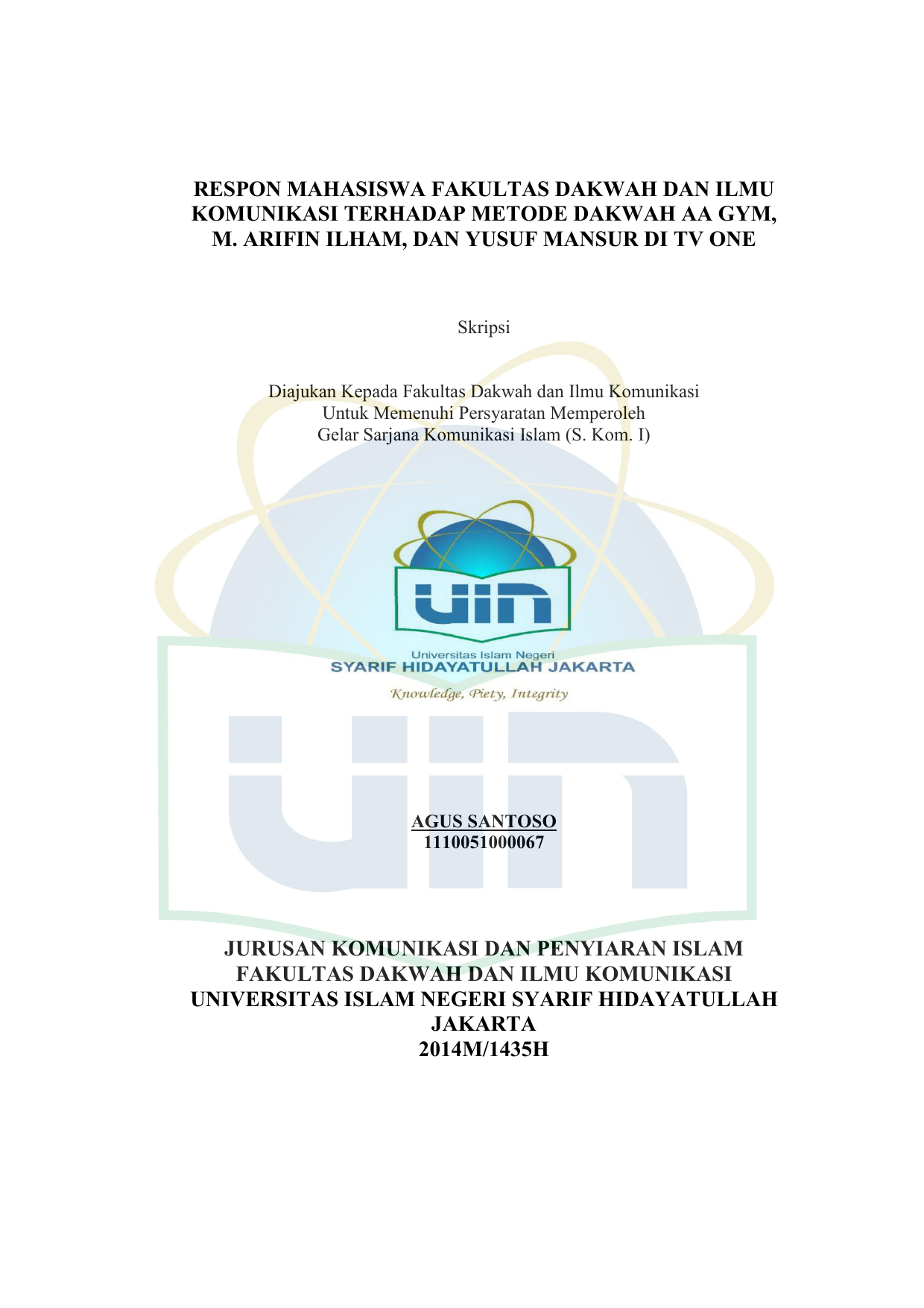 Respon Mahasiswa Fakultas Dakwah Dan Ilmu Komunikasi Terhadap