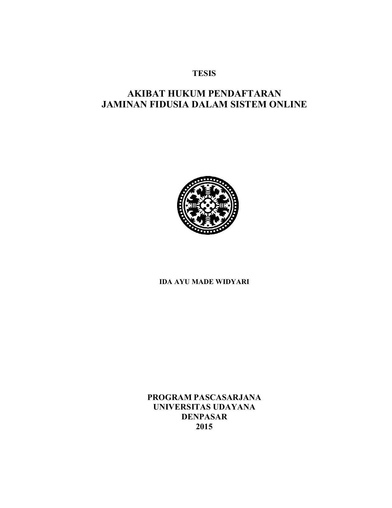 Akibat Hukum Pendaftaran Jaminan Fidusia Dalam Sistem
