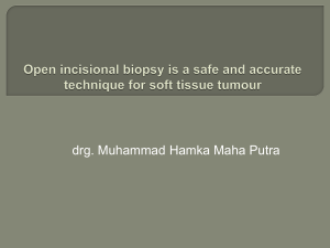 Open incisional biopsy is a safe and accurate technique