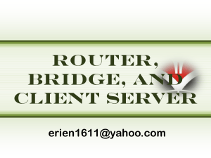 router, bridge, and client server