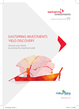 EASTSPRING INVESTMENTS YIELD DISCOVERY