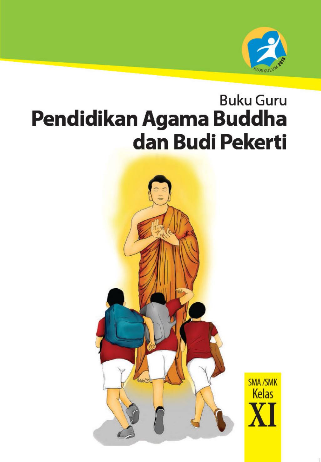 Kelas 11 SMA Pendidikan Agama Buddha Dan Budi Pekerti Guru