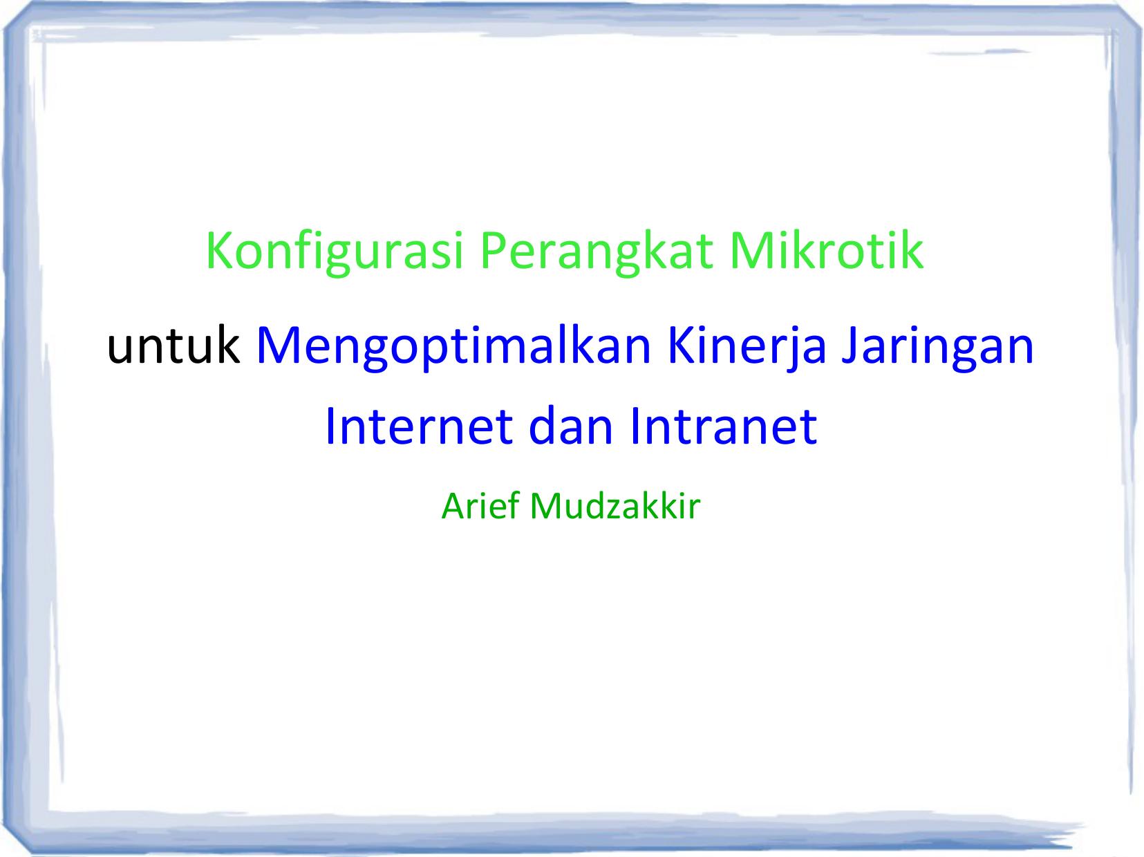 Konfigurasi Perangkat Mikrotik untuk Mengoptimalkan Kinerja